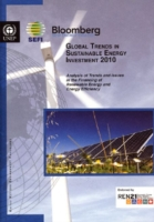 Global Trends in Sustainable Energy Investment 2010 Report