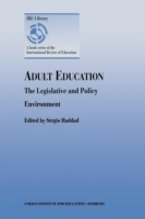 Adult Education - The Legislative and Policy Environment