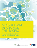 Aid for Trade in Asia and the Pacific