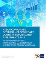 ASEAN Corporate Governance Scorecard Country Reports and Assessments 2015