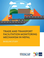 Trade and Transport Facilitation Monitoring Mechanism in Nepal