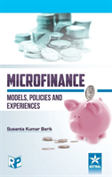 Microfinance: Models, Policies and Experience