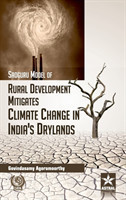 Sadguru Model of Rural Development Mitigates Climate Change in Indias Drylands