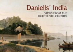 Daniell's India Views from the Eighteenth Century