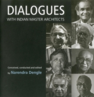 Dialogues with Indian Master Architects