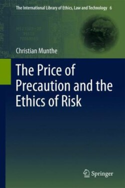 Price of Precaution and the Ethics of Risk