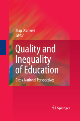 Quality and Inequality of Education Cross-National Perspectives