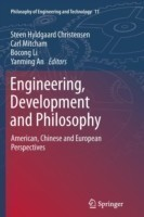 Engineering, Development and Philosophy American, Chinese and European Perspectives