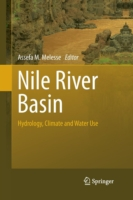 Nile River Basin Hydrology, Climate and Water Use