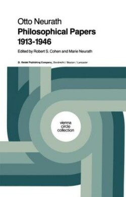 Philosophical Papers 1913 - 1946 With a Bibliography of Neurath in English