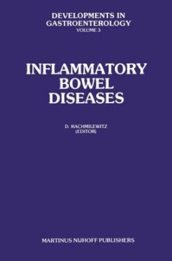 Inflammatory Bowel Diseases Proceedings of the International Symposium on Inflammatory Bowel Diseases, Jerusalem September 7-9, 1981