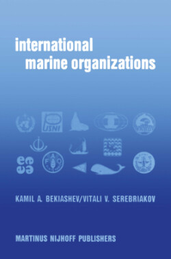 International Marine Organizations Essays on Structure and Activities