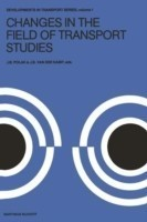 Changes in the Field of Transport Studies Essays on the Progress of Theory in Relation to Policy Making