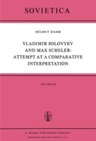 Vladimir Solovyev and Max Scheler: Attempt at a Comparative Interpretation A Contribution to the History of Phenomenology