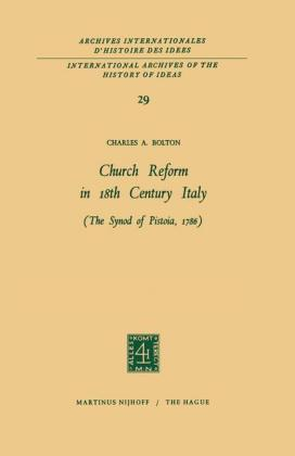 Church Reform in 18th Century Italy The Synod of Pistoia, 1786