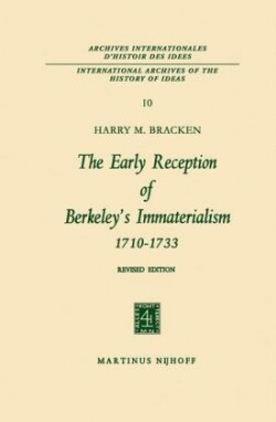 The The Early Reception of Berkeley's Immaterialism 1710 - 1733