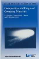 Composition and Origin of Cometary Materials Proceedings of an ISSI Workshop, 14-18 September 1998, Bern, Switzerland