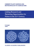 Linking Research and Marketing Opportunities for Pulses in the 21st Century Proceedings of the Third International Food Legumes Research Conference
