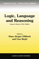 Logic, Language and Reasoning Essays in Honour of Dov Gabbay