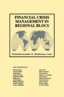 Financial Crisis Management in Regional Blocs