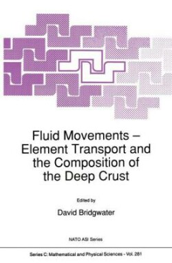 Fluid Movements - Element Transport and the Composition of the Deep Crust