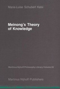 Meinong's Theory of Knowledge