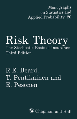 Risk Theory The Stochastic Basis of Insurance