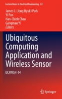 Ubiquitous Computing Application and Wireless Sensor UCAWSN-14