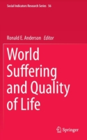 World Suffering and Quality of Life