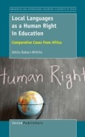 Local Languages as a Human Right in Education Comparative Cases from Africa