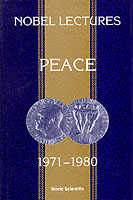 Nobel Lectures In Peace, Vol 4 (1971-1980)