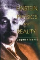 Einstein, Physics And Reality