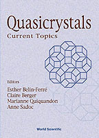 Quasicrystals: Current Topics - Proceedings Of The Spring School On Quasicrystals