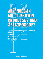 Advances In Multi-photon Processes And Spectroscopy, Volume 13