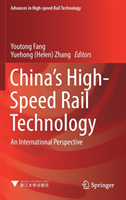 China's High-Speed Rail Technology An International Perspective