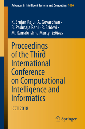 Proceedings of the Third International Conference on Computational Intelligence and Informatics
