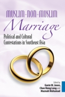 Muslim-non-Muslim Marriage Political and Cultural Contestations in Southeast Asia