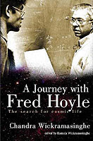 Journey With Fred Hoyle, A: The Search For Cosmic Life