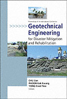 Geotechnical Engineering For Disaster Mitigation And Rehabilitation - Proceedings Of The International Conference (With Cd-rom)