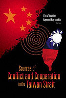Sources Of Conflict And Cooperation In The Taiwan Strait