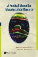 Practical Manual For Musculoskeletal Research, A