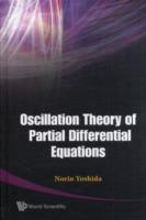 Oscillation Theory Of Partial Differential Equations
