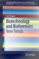 Biotechnology and Bioforensics New Trends