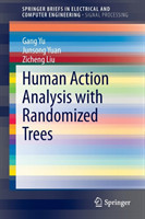 Human Action Analysis with Randomized Trees