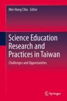 Science Education Research and Practices in Taiwan Challenges and Opportunities
