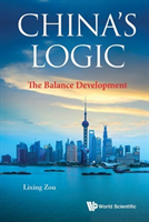 China's Logic: The Balance Development