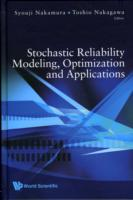 Stochastic Reliability Modeling, Optimization And Applications