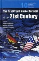 First Credit Market Turmoil Of The 21st Century, The: Implications For Public Policy
