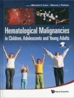 Hematological Malignancies In Children, Adolescents And Young Adults (With Cd-rom)