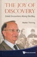 Joy Of Discovery, The: Great Encounters Along The Way